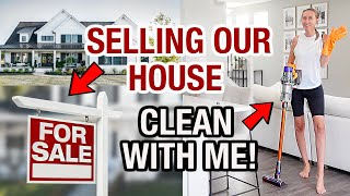 CLEAN WITH ME: Selling Our Dream House! Cleaning motivation