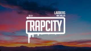 Mac Miller - Ladders