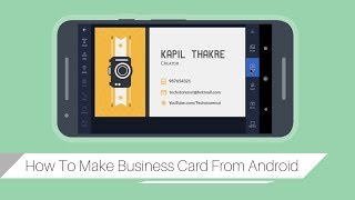 How To Make Business Cards Using Android Phone!