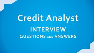 Credit Analyst interview Questions and Answers  | Important Credit Analysis Ratios |