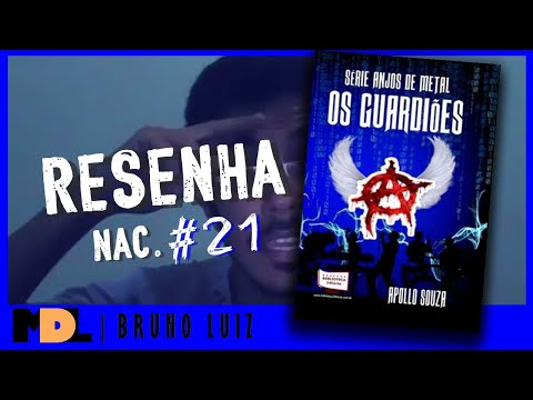 Resenha Nac. #21 - Os Guardiões (Série Anjos de Metal) do Apollo Souza - MDL