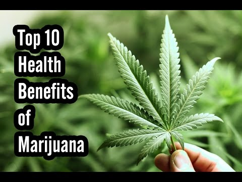 Video Top 10 Health Benefits of Marijuana