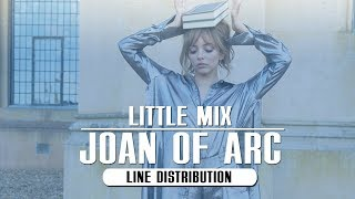 Little Mix Joan Of Arc Line Distribution