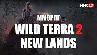 Стрим альфа-версии Wild Terra 2: New Lands. Стоит ли ждать вторую часть?