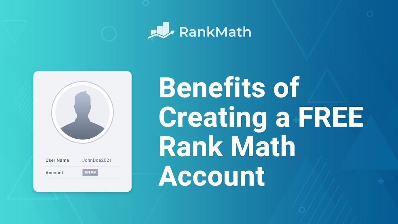 Benefits of Creating a FREE Rank Math Account - Rank Math SEO