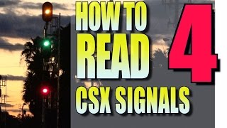 How To Read Signals On The CSX Part 4