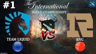 Liquid vs RNG #1 (BO3) The International 2019