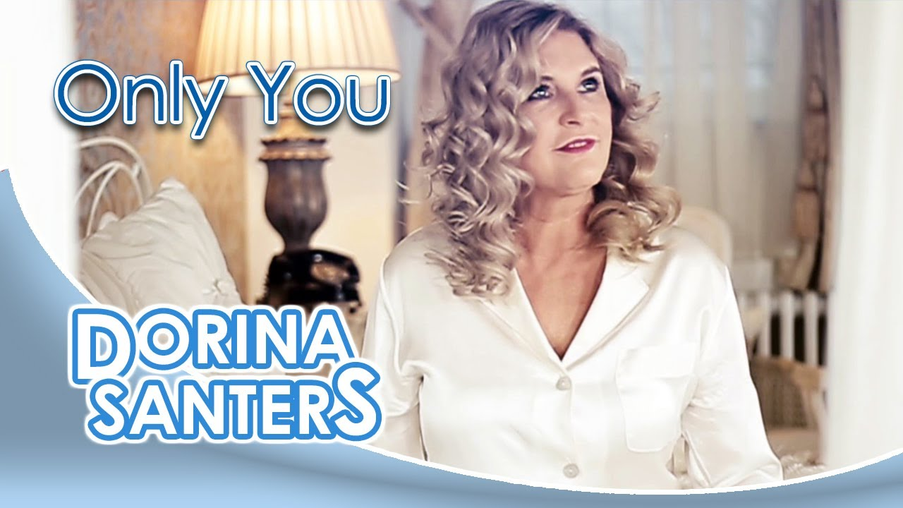 Dorina Santers – Das bist du (Only You)