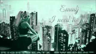 Emadj Feat. Mhyst - I need To fly