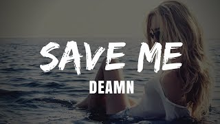 Deamn - Save Me | Official Lyrics Video