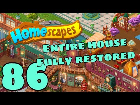 HOMESCAPES - Gameplay Walkthrough Part 86 - Full House Tour House Fully Restored