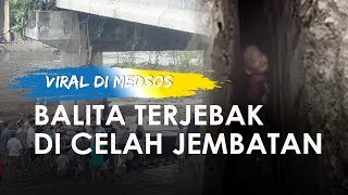 Viral Video Balita Terjebak di Celah Jembatan di Lampung, Warga Heboh Menyelamatkan
