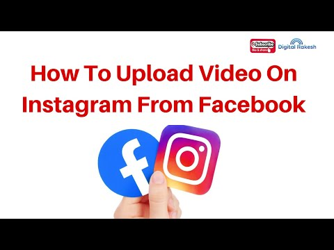 How To Upload Video On Instagram Account From Facebook