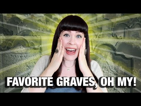 ALL MY FAVE GRAVES