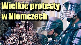 Wielkie protesty w Niemczech przeciwko totalitaryzmowi koronawirusowemu