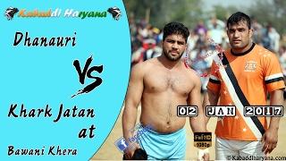Dhanauri Vs Khark Jatan(धनौरी Vs खारक जाटान) Kabaddi Match at Bawani Khera, Bhiwani