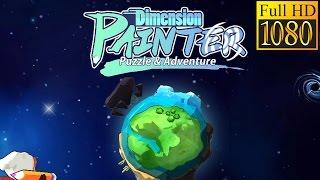 Dimension Painter-Free Game Review 1080P Official Izzle Adventure 2016