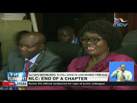 NLC says Weston Hotel to still stand on land grabbed from KCAA