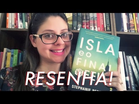ISLA E O FINAL FELIZ por Stephanie Perkins