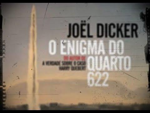 BOOKS || O Enigma do  Quarto 622 (Joël Dicker)