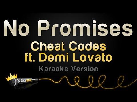 Cheat Codes ft. Demi Lovato - No Promises (Karaoke Version)
