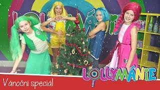 Lollymánie S01E09 - Vánoční Speciál!