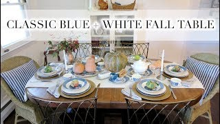 CLASSIC BLUE + WHITE FALL TABLE | DIY + Decor Challenge