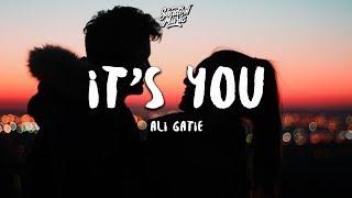 Ali Gatie   It's You (Lyrics) 💔