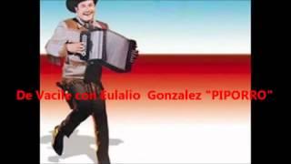 De Vacile con Eulalio Gonzalez  PIPORRO