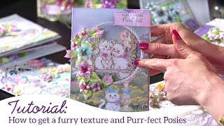 How to Get a Furry Texture and Purr-fect Posies