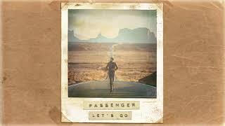 Passenger   Let's Go (Official Album Audio)
