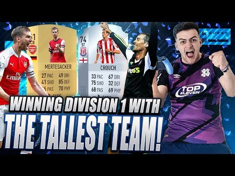 WINNING DIVISION 1 WITH THE TALLEST TEAM ON FIFA 18 ULTIMATE TEAM!!