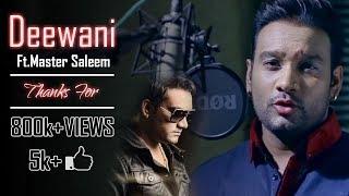 Deewani Ft Master Saleem  Gagan Sahni