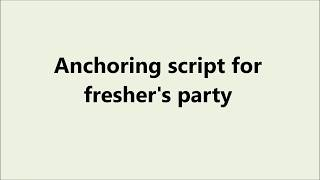 Anchoring script for a fresher's party