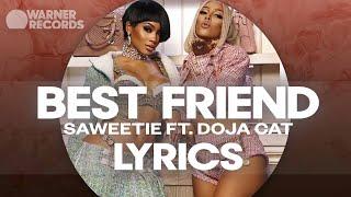 Saweetie - Best Friend (feat. Doja Cat) [Official Lyric Video]