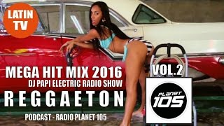 REGGAETON MIX 2016 VOL.2 ► REGGAETON 2016  ► DJ PAPI ELECTRIC