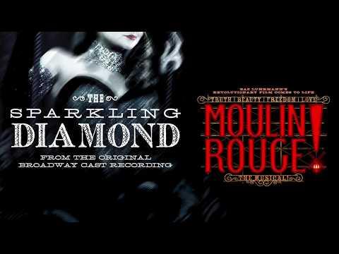 Karen Olivo & Original Broadway Cast of Moulin Rouge! The Musical - The Sparkling Diamond (Audio)