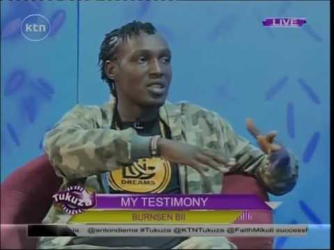 Tukuza: My Testimony with Gospel Artist Burnsen Bii on his life journey, 11 December 2016