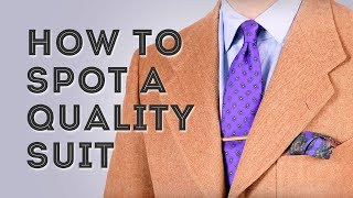 How To Spot A Quality Suit - Hallmarks of Expensive Bespoke Suits For Men - Gentleman's Gazette