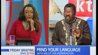Mind your language; learn proper pronunciation with Willis Ochieng