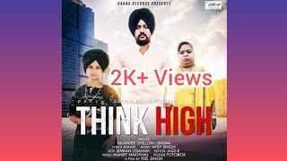 THINK HIGH   Sikander Dhillon   Gaana Records   Feel Singh    Latels Punjabi Song 2020
