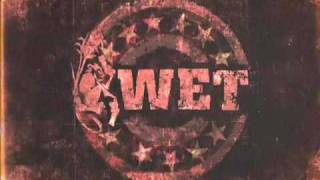 WET Soundtrack - Why Did You Lie To Me