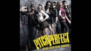 Pitch Perfect - The Treblmakers - Don't Stop The Music (Audio)