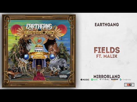 EARTHGANG - Fields Ft. Malik (Mirrorland)