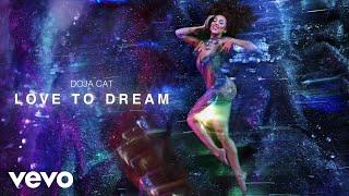 Doja Cat - Love To Dream (Visualizer)