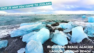 THIS IS WHY YOU COME TO ICELAND. BLACK SAND BEACH, GLACIER LAGOON, DIAMOND BEACH!