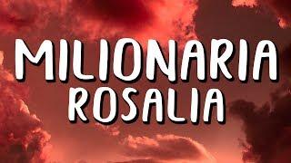 ROSALÍA   Milionaria (LetraLyrics)