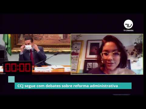 CCJ tem mais um dia de debate sobre reforma administrativa - 10/05/21