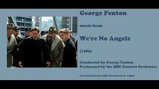 George Fenton: We're No Angels (1989) [Fenton-BBC CO]