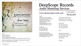 Joseph Anthony Ricciardo - Some Times (Music, Credits and Lyrics)